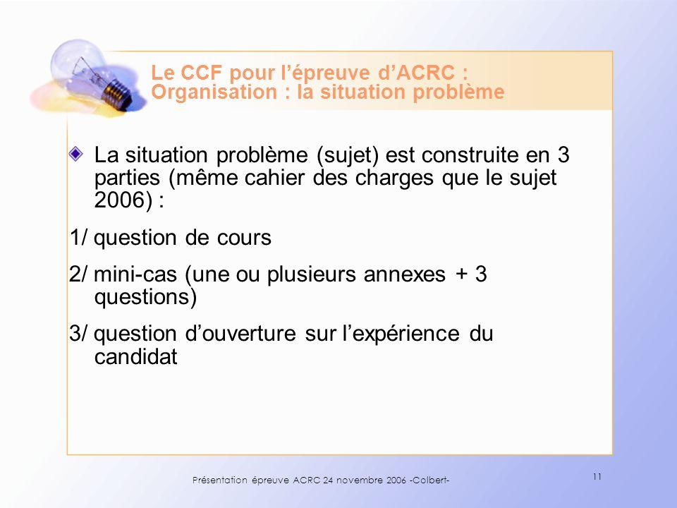 Le CCF pour l'épreuve d'ACRC : Organisation : la situation problème