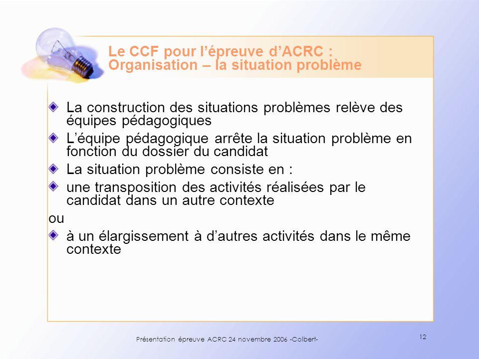 Le CCF pour l'épreuve d'ACRC : Organisation – la situation problème