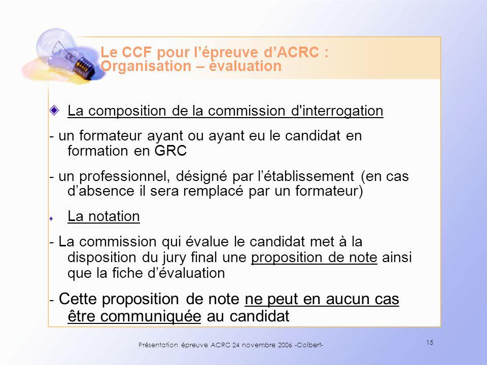 Le CCF pour l'épreuve d'ACRC : Organisation – évaluation