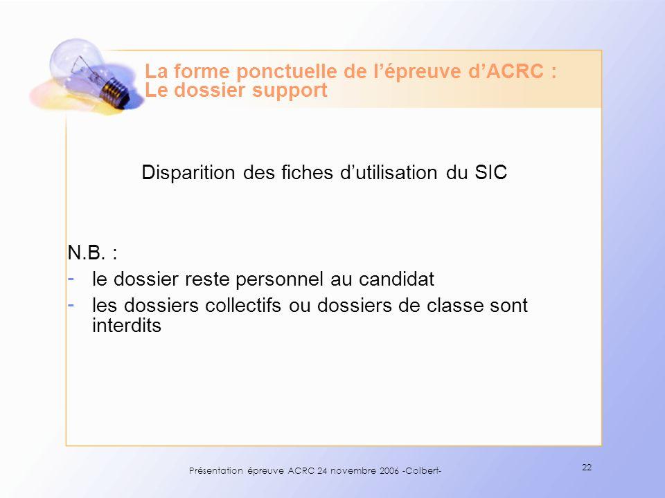 La forme ponctuelle de l'épreuve d'ACRC : Le dossier support