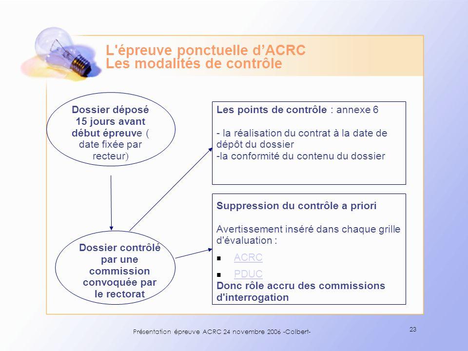 L épreuve ponctuelle d'ACRC Les modalités de contrôle