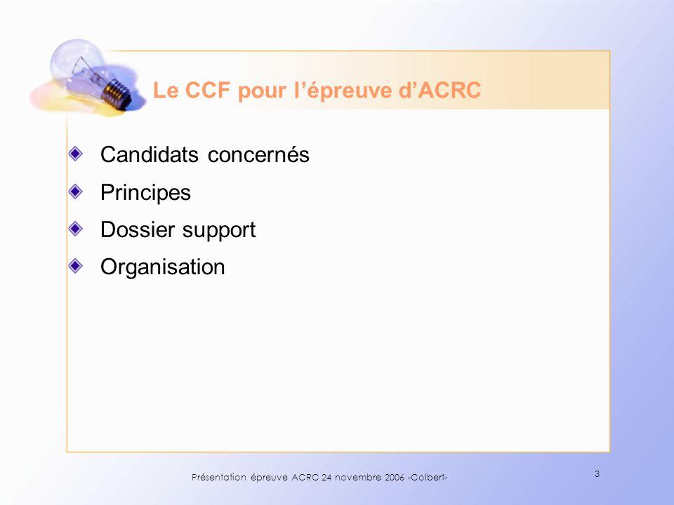 Le CCF pour l'épreuve d'ACRC