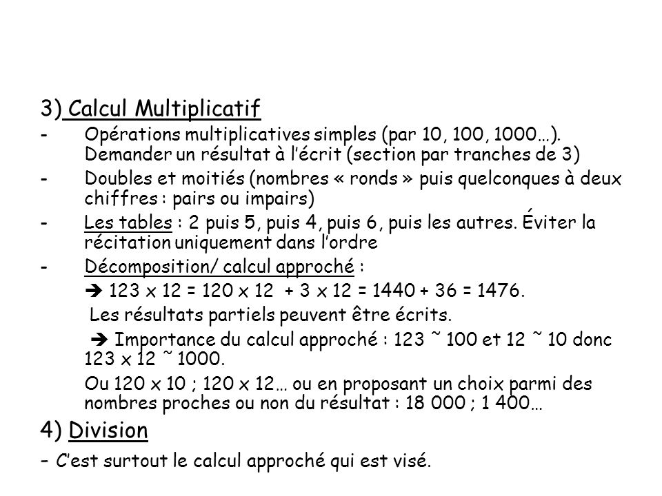 3) Calcul Multiplicatif