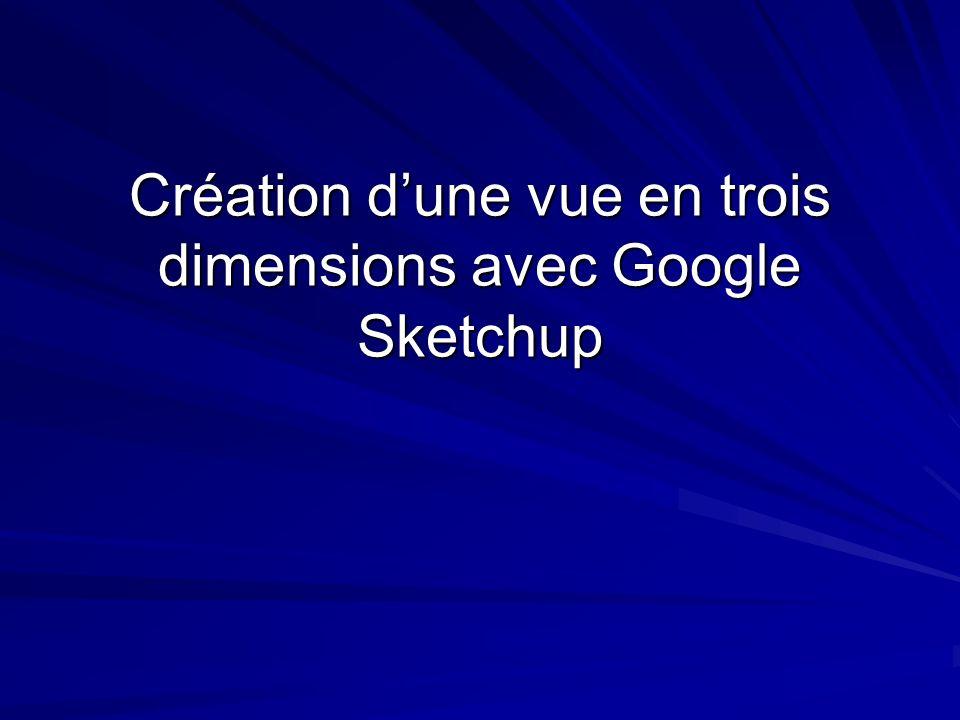 Création d'une vue en trois dimensions avec Google Sketchup