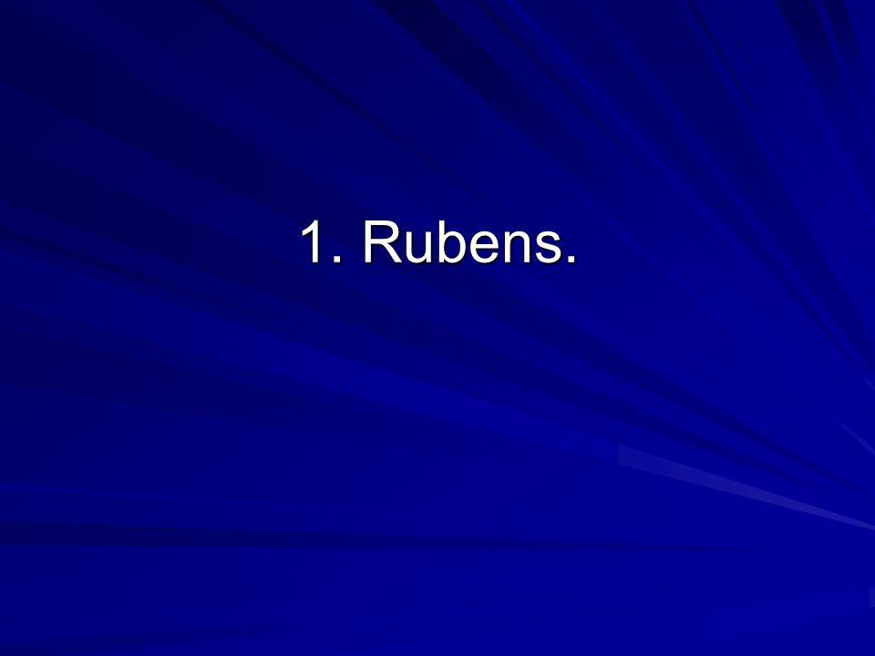 1. Rubens.