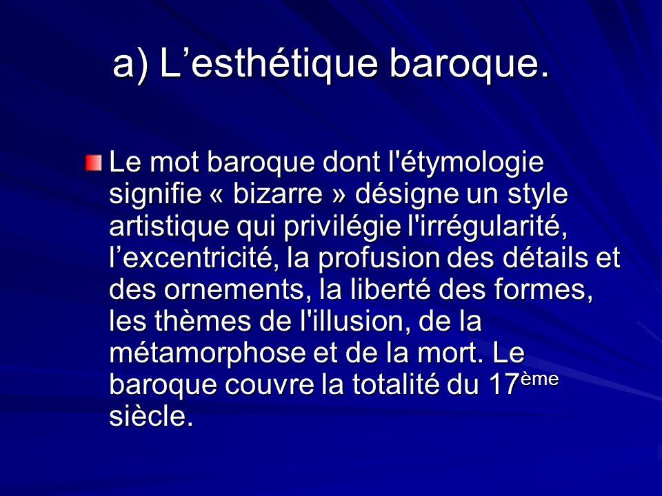 a) L'esthétique baroque.