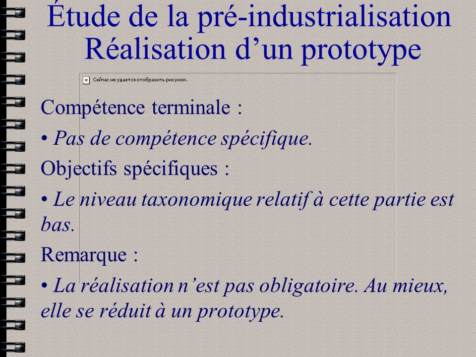 Étude de la pré-industrialisation Réalisation d'un prototype
