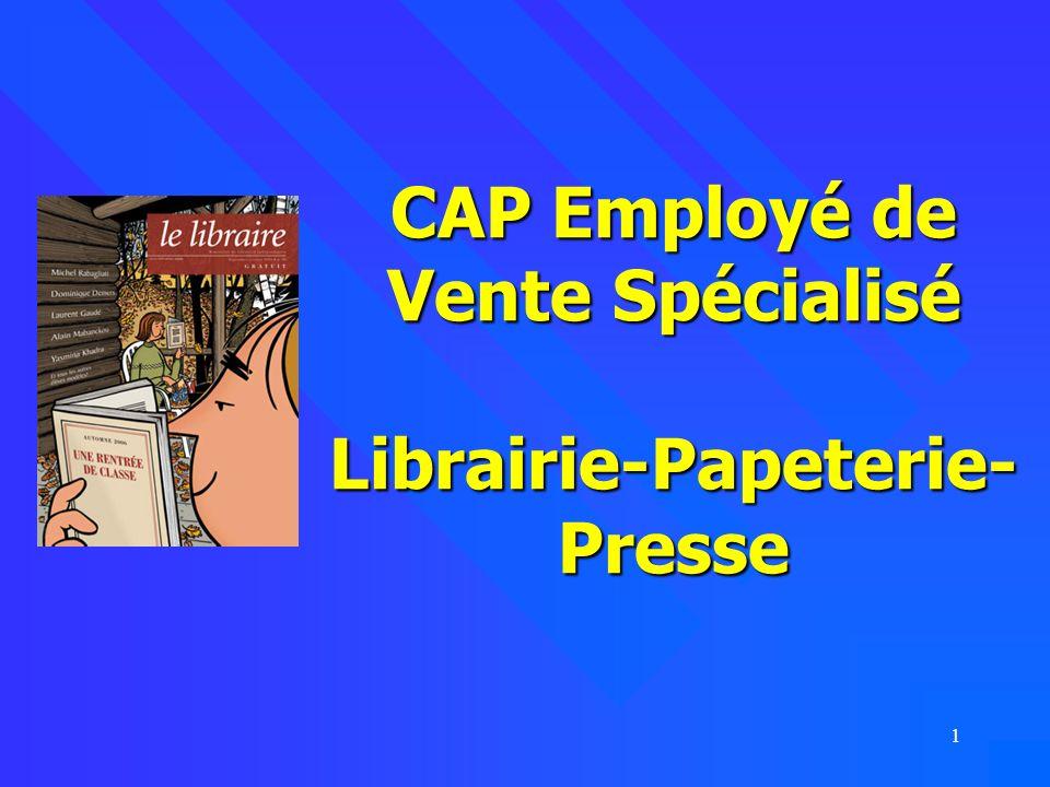CAP Employé de Vente Spécialisé Librairie-Papeterie-Presse