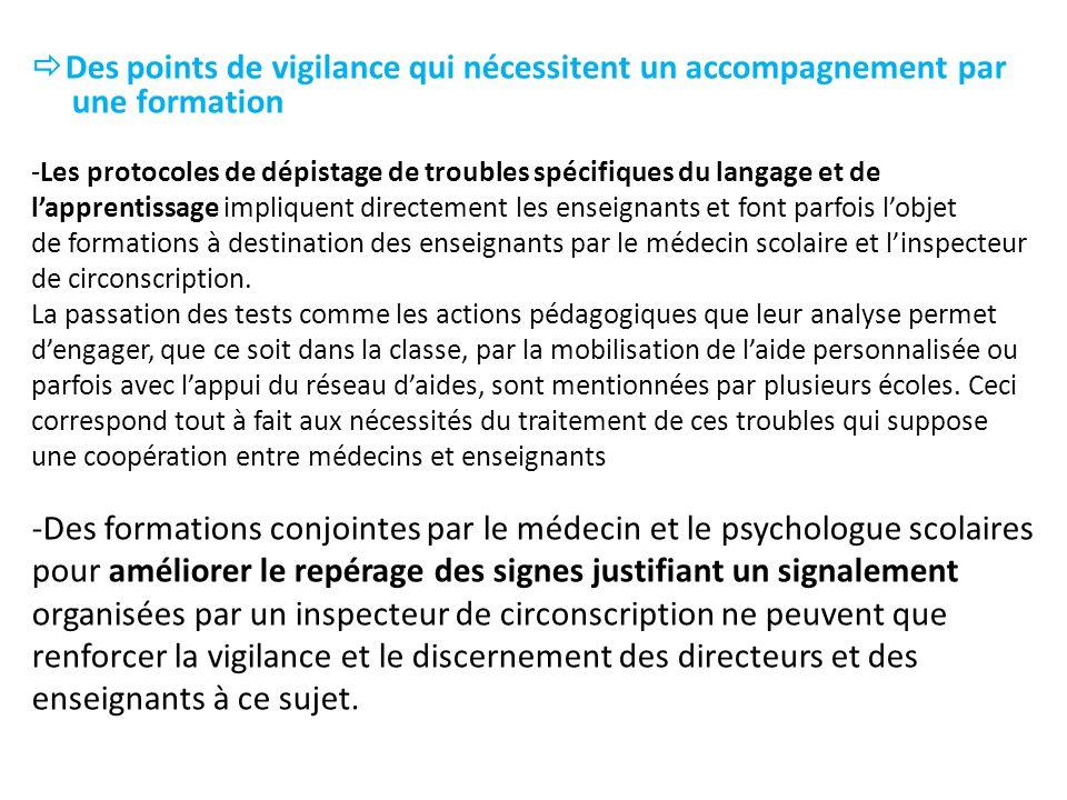 -Des formations conjointes par le médecin et le psychologue scolaires