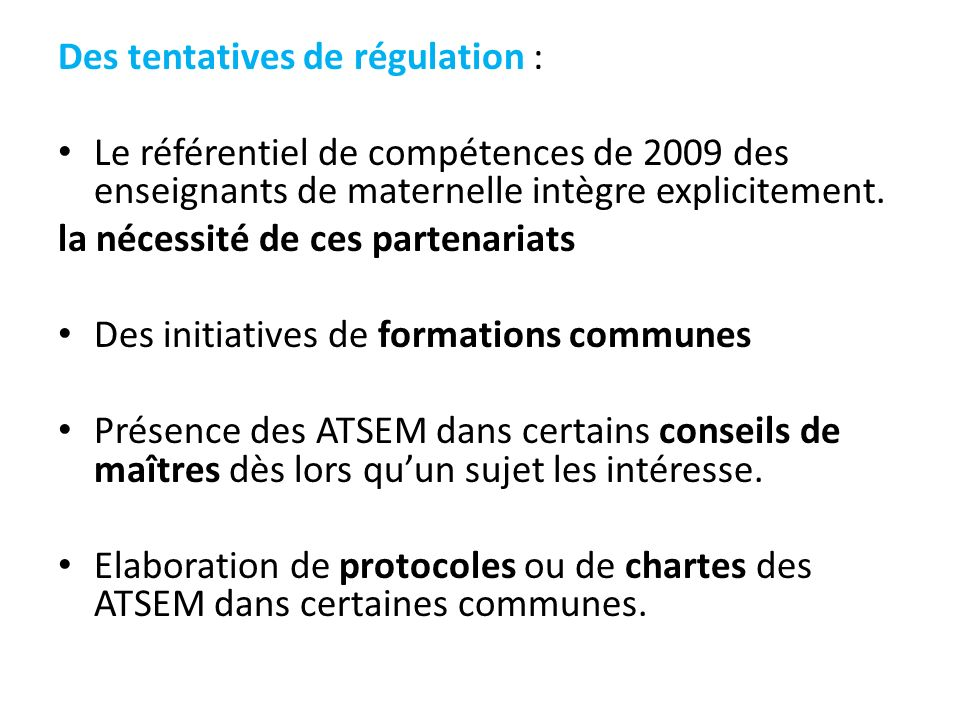 Des tentatives de régulation :