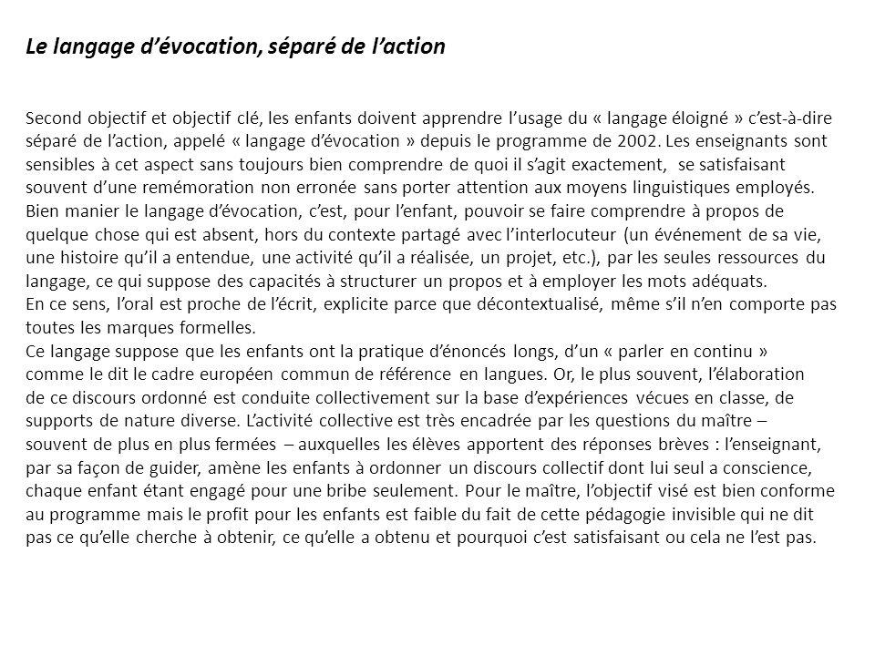 Le langage d'évocation, séparé de l'action