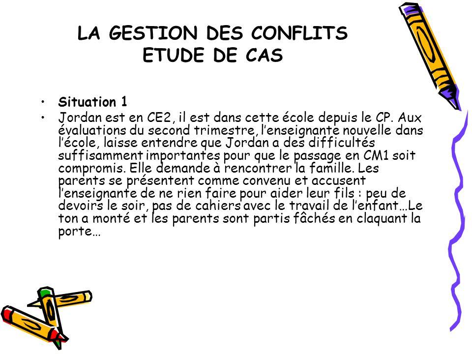 LA GESTION DES CONFLITS ETUDE DE CAS
