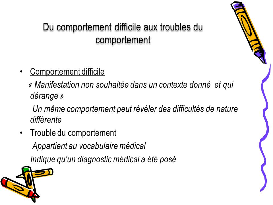 Du comportement difficile aux troubles du comportement