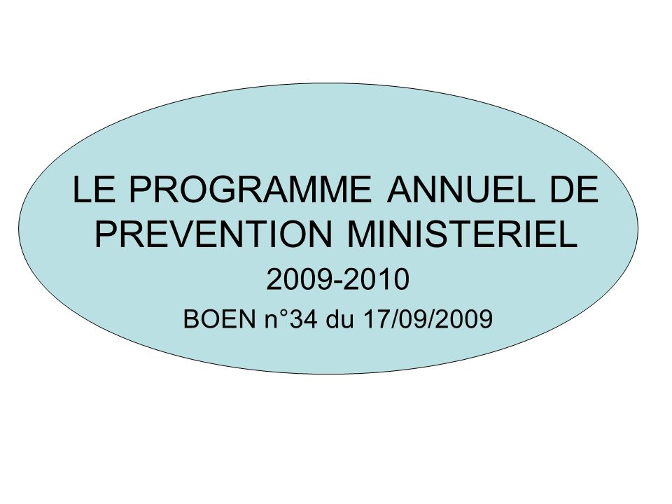 LE PROGRAMME ANNUEL DE PREVENTION MINISTERIEL