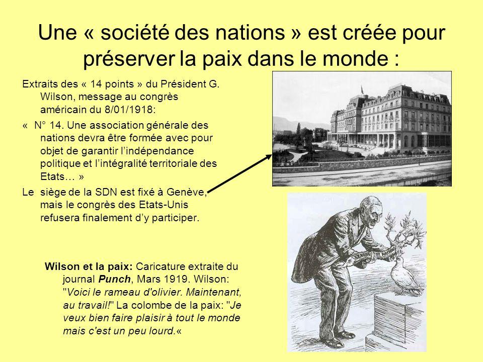 Une « société des nations » est créée pour préserver la paix dans le monde :