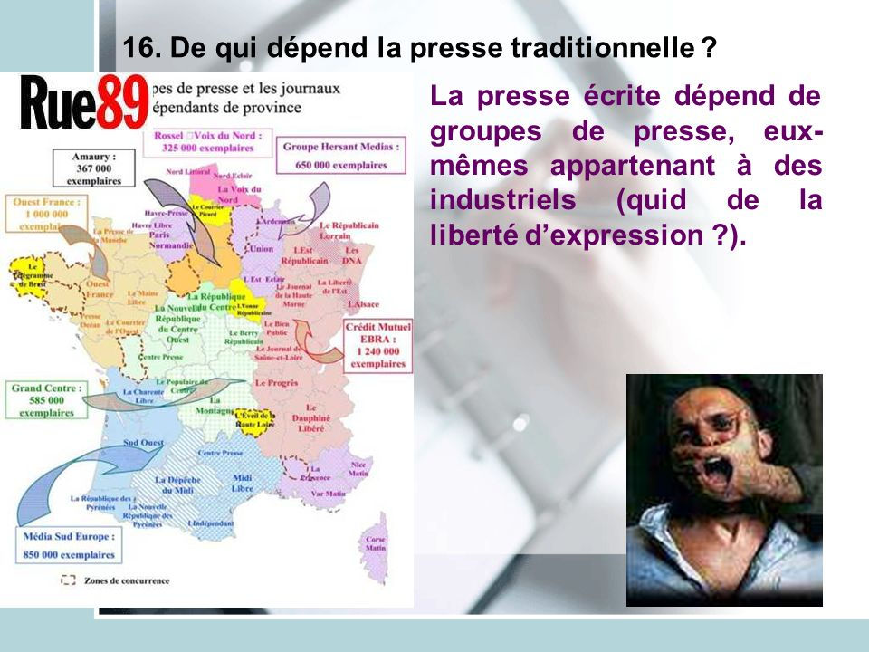 16. De qui dépend la presse traditionnelle