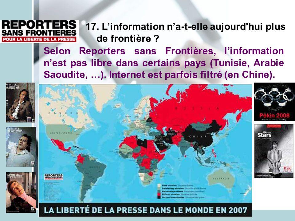 17. L'information n'a-t-elle aujourd hui plus de frontière