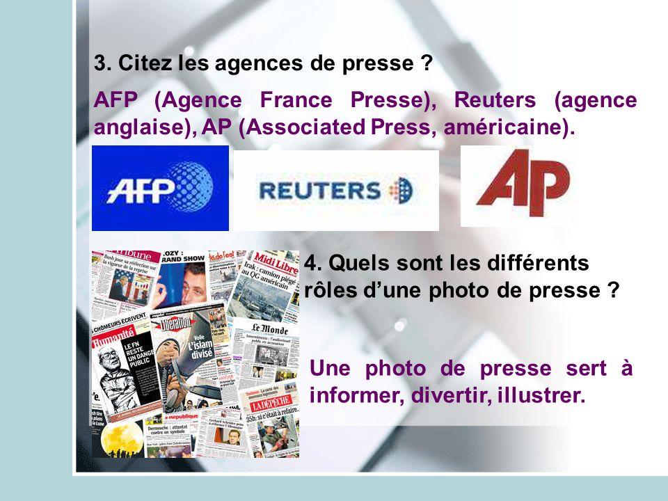 3. Citez les agences de presse