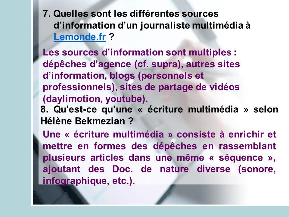 8. Qu est-ce qu'une « écriture multimédia » selon Hélène Bekmezian