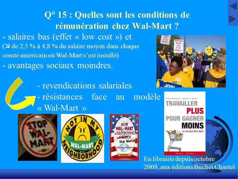 Q° 15 : Quelles sont les conditions de rémunération chez Wal-Mart