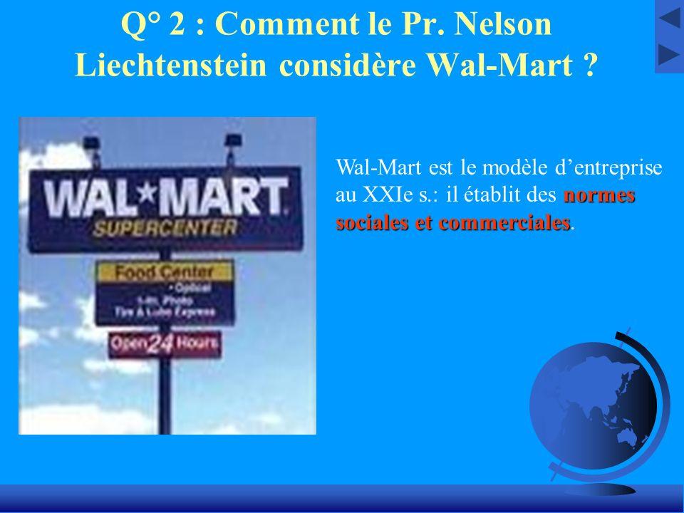 Q° 2 : Comment le Pr. Nelson Liechtenstein considère Wal-Mart