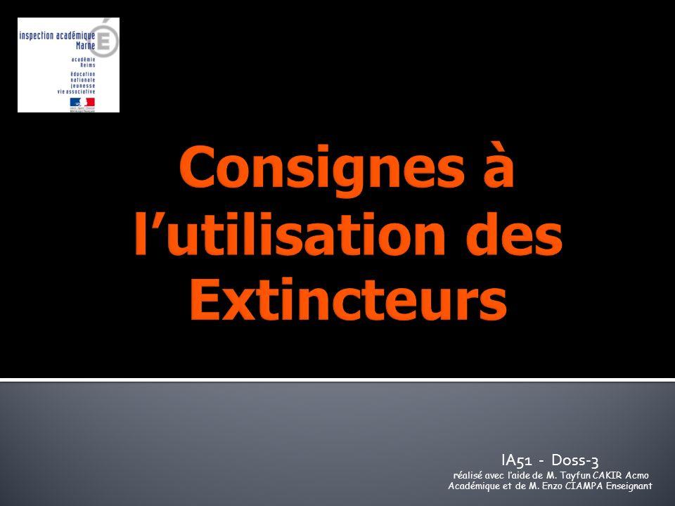 Consignes à l'utilisation des Extincteurs