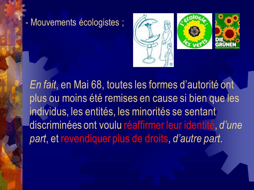 - Mouvements écologistes ;