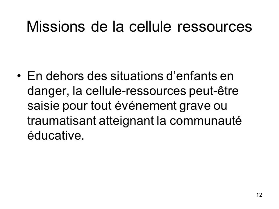 Missions de la cellule ressources