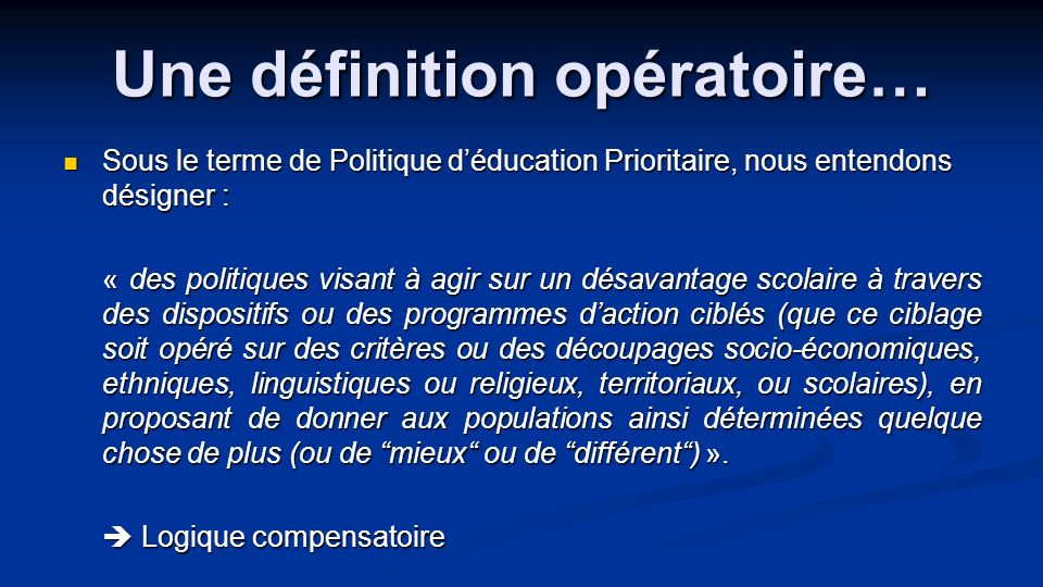 Une définition opératoire…