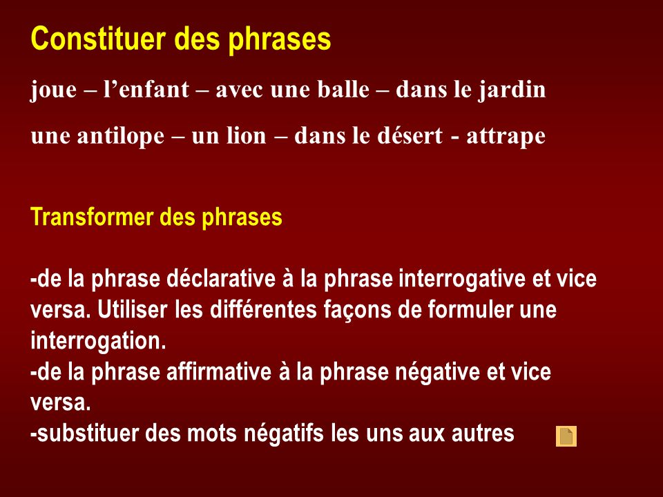 Constituer des phrases