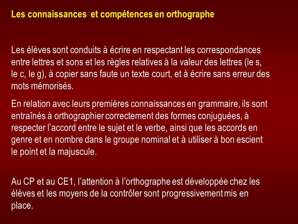 Les connaissances et compétences en orthographe