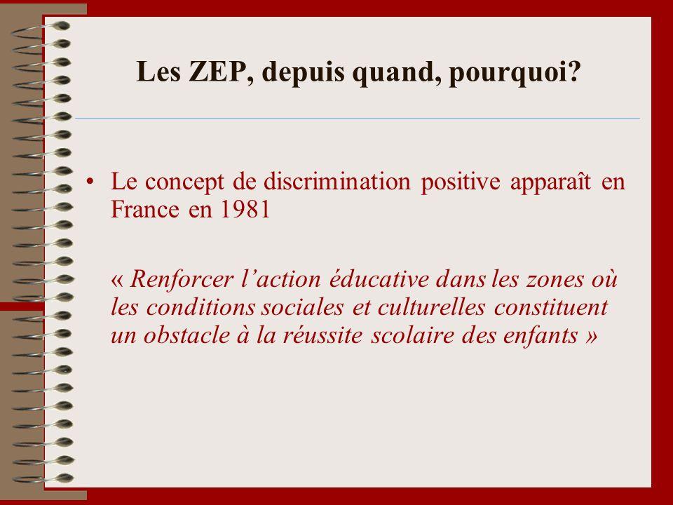 Les ZEP, depuis quand, pourquoi