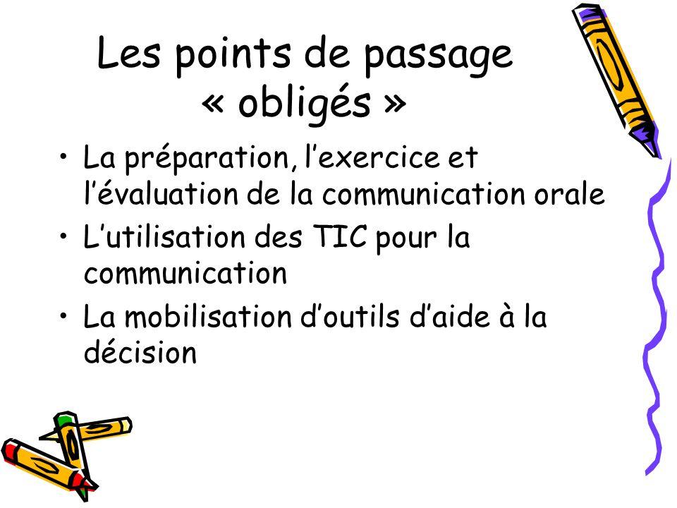 Les points de passage « obligés »
