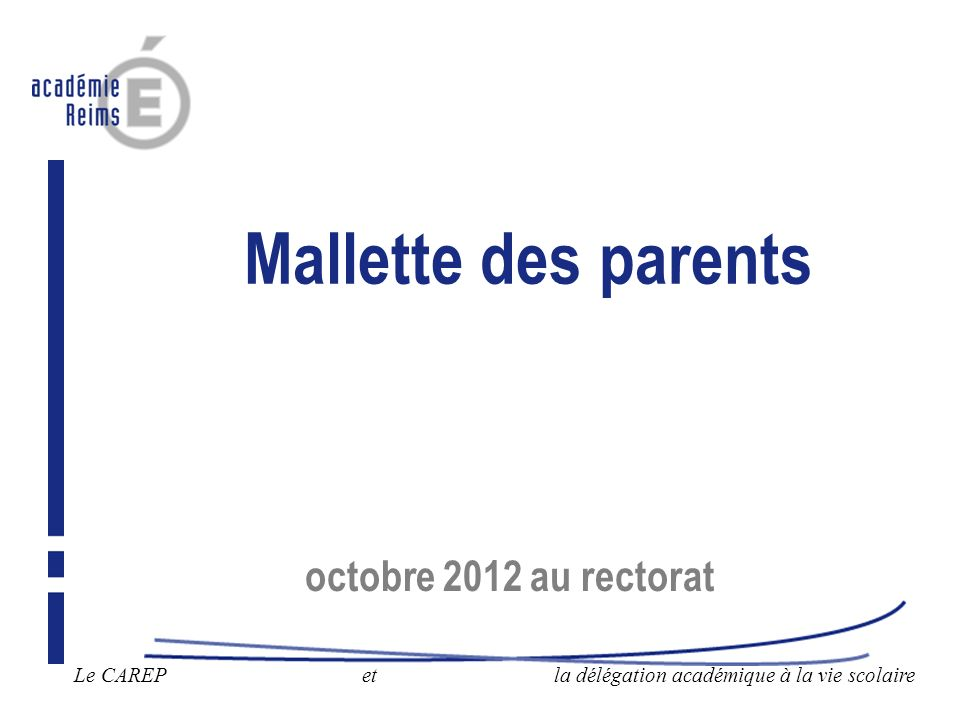 Mallette des parents octobre 2012 au rectorat