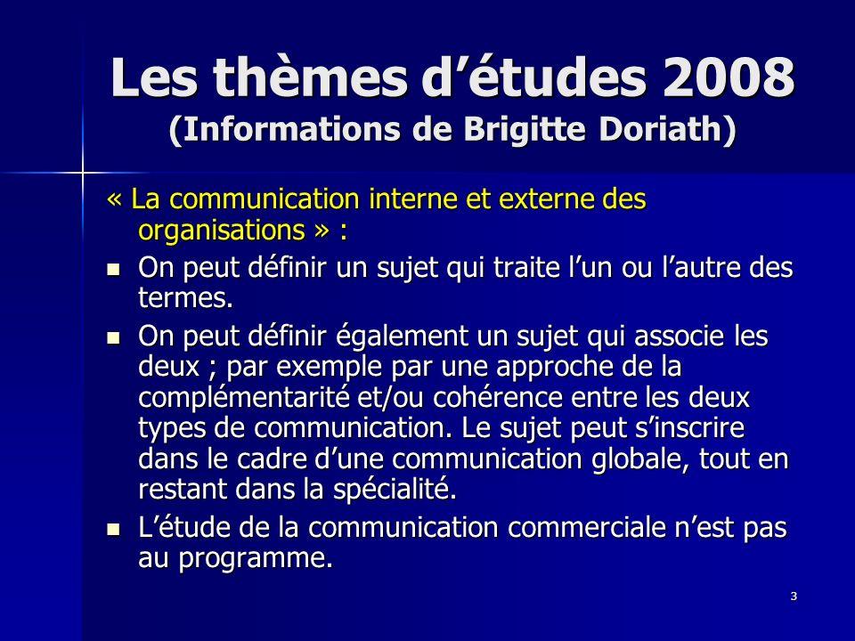 Les thèmes d'études 2008 (Informations de Brigitte Doriath)