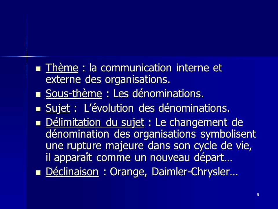 Thème : la communication interne et externe des organisations.