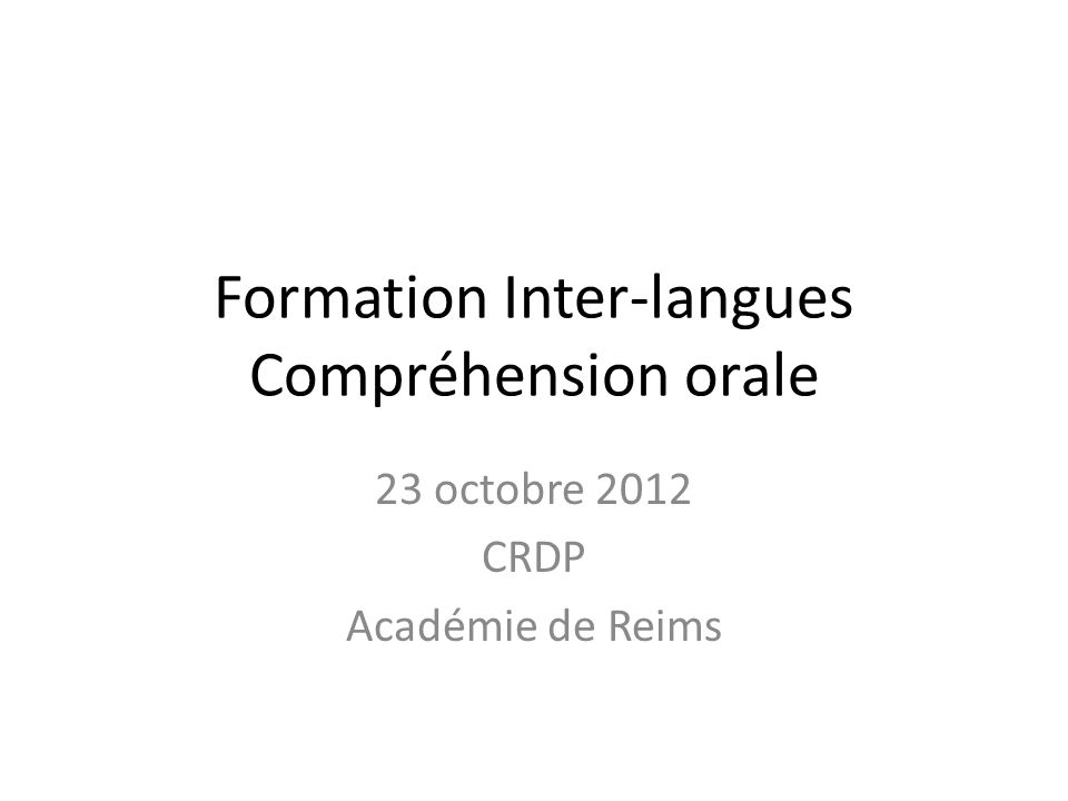 Formation Inter-langues Compréhension orale