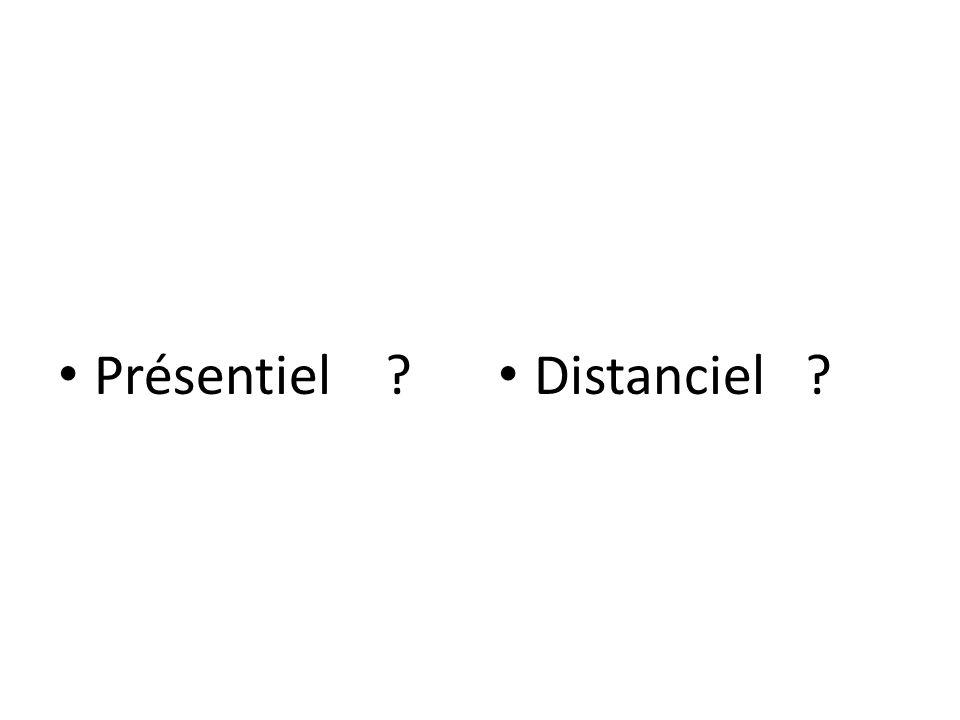 Présentiel Distanciel