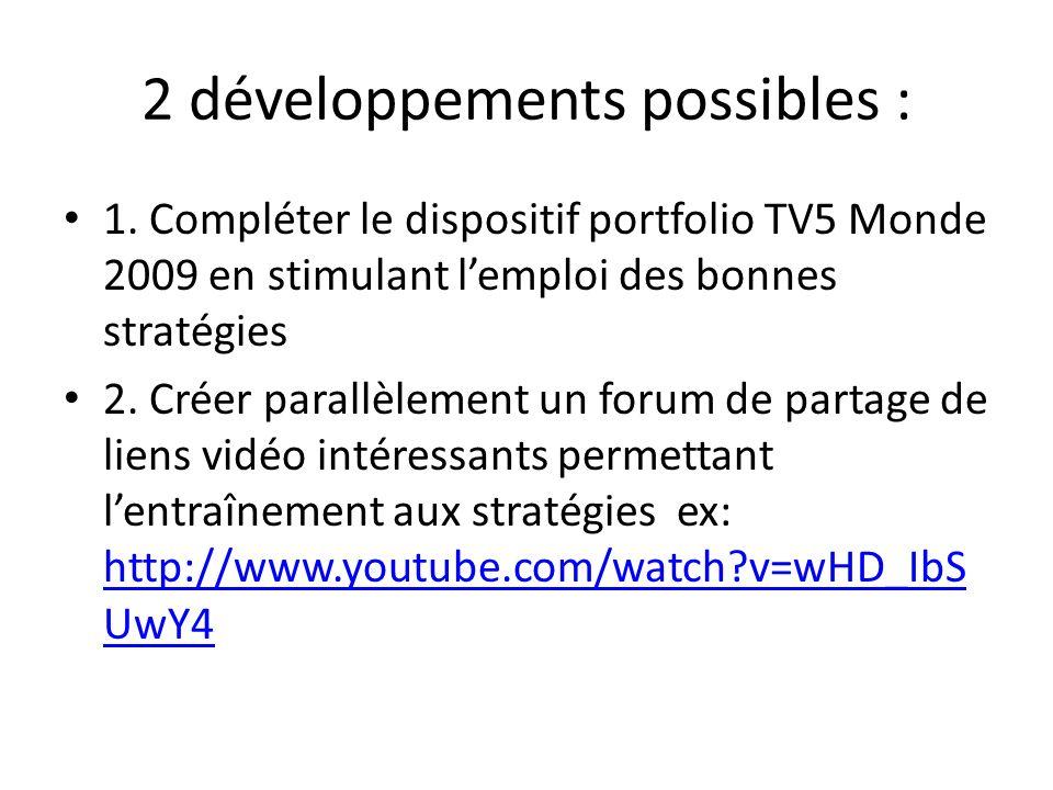 2 développements possibles :