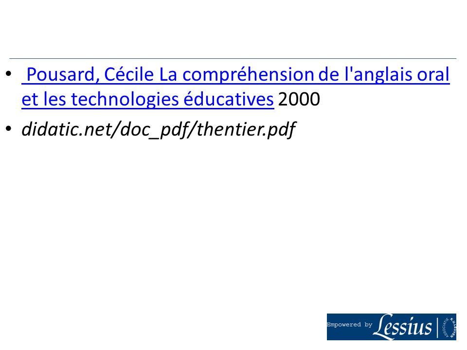 Pousard, Cécile La compréhension de l anglais oral et les technologies éducatives 2000
