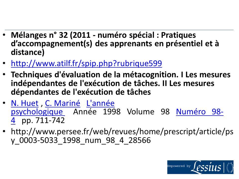 Mélanges n° 32 (2011 - numéro spécial : Pratiques d'accompagnement(s) des apprenants en présentiel et à distance)