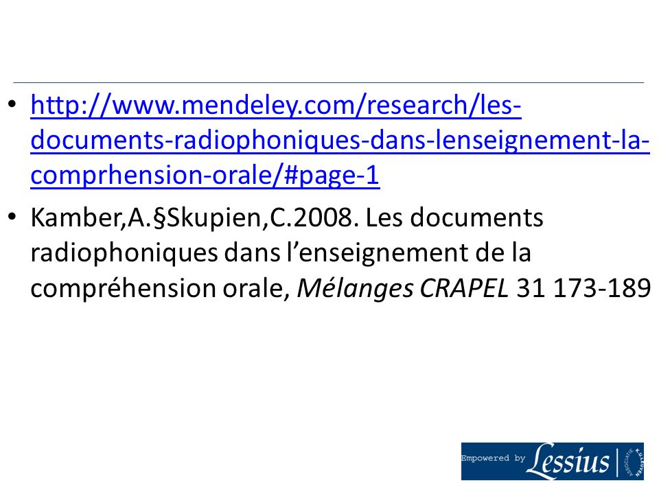 http://www.mendeley.com/research/les- documents-radiophoniques-dans-lenseignement-la- comprhension-orale/#page-1