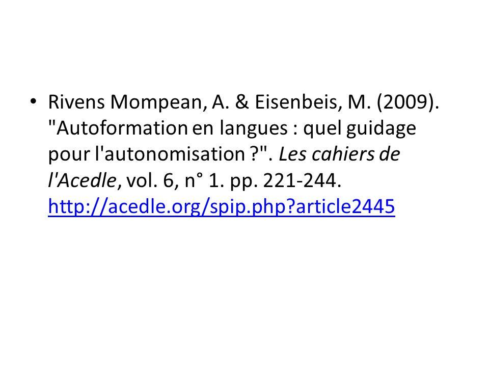 Rivens Mompean, A. & Eisenbeis, M. (2009)