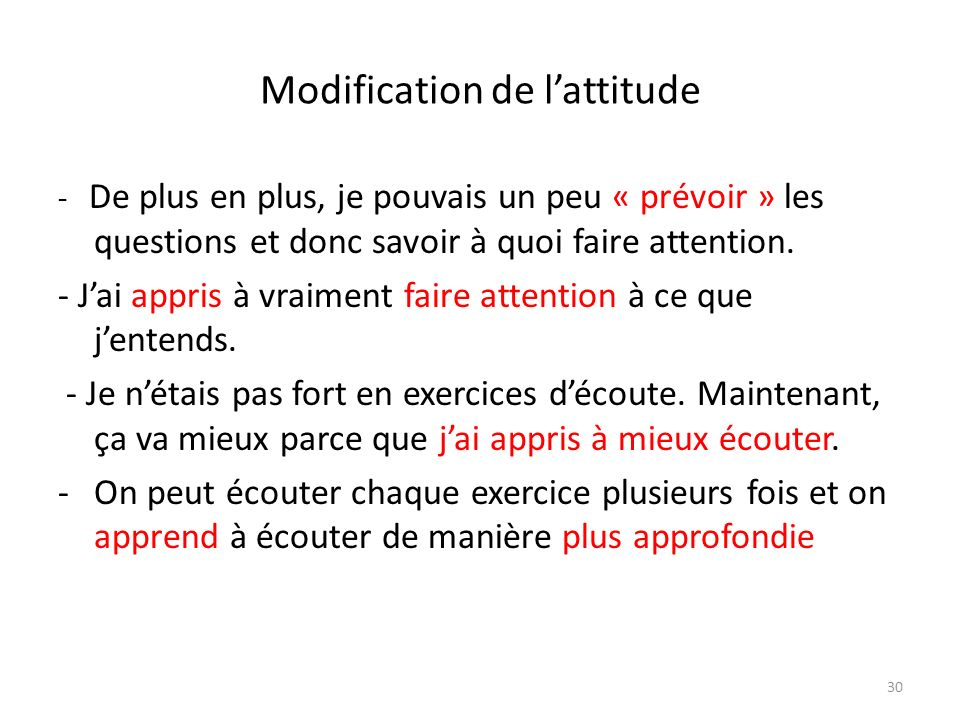 Modification de l'attitude