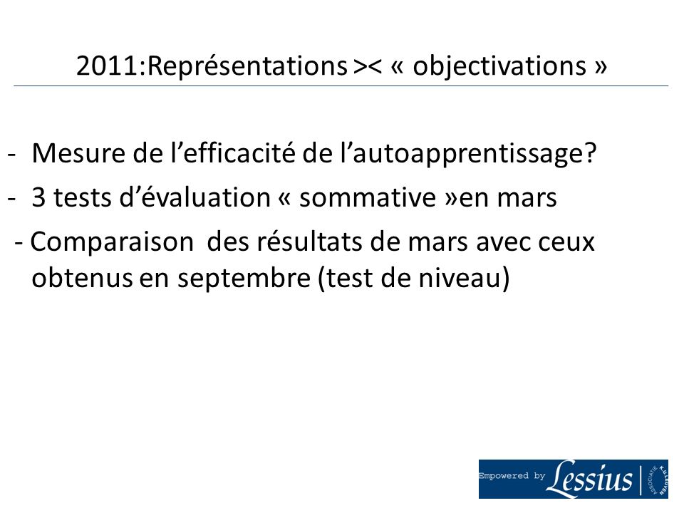 2011:Représentations >< « objectivations »