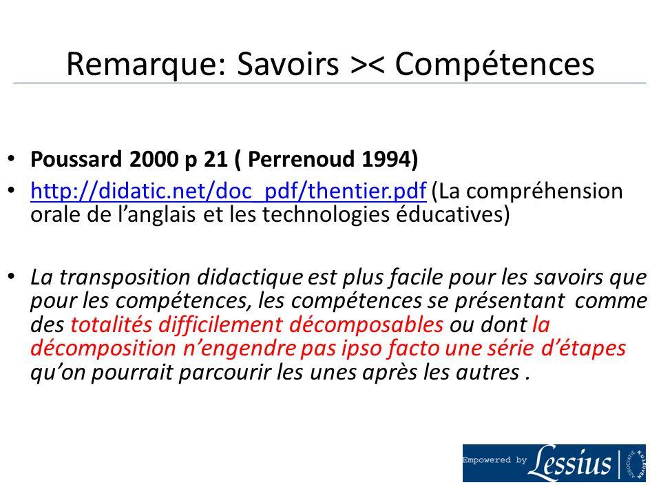 Remarque: Savoirs >< Compétences