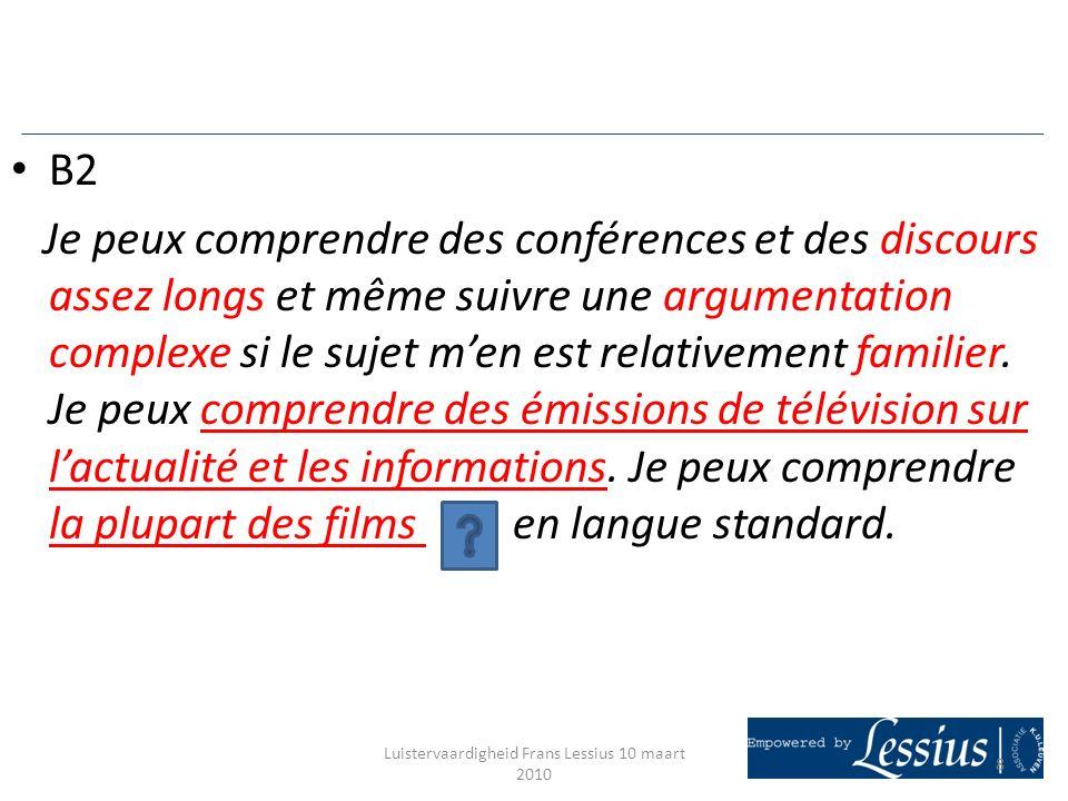 Luistervaardigheid Frans Lessius 10 maart 2010