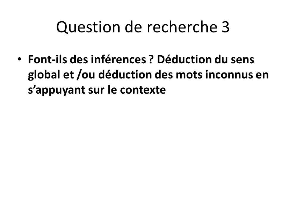 Question de recherche 3 Font-ils des inférences .