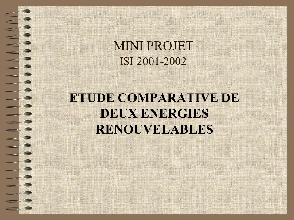 ETUDE COMPARATIVE DE DEUX ENERGIES RENOUVELABLES