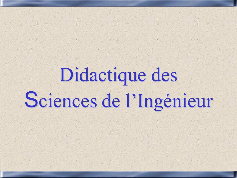 Didactique des Sciences de l'Ingénieur